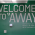 Welcome to AWAY!