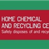 Home Chemical and Recycling Center
