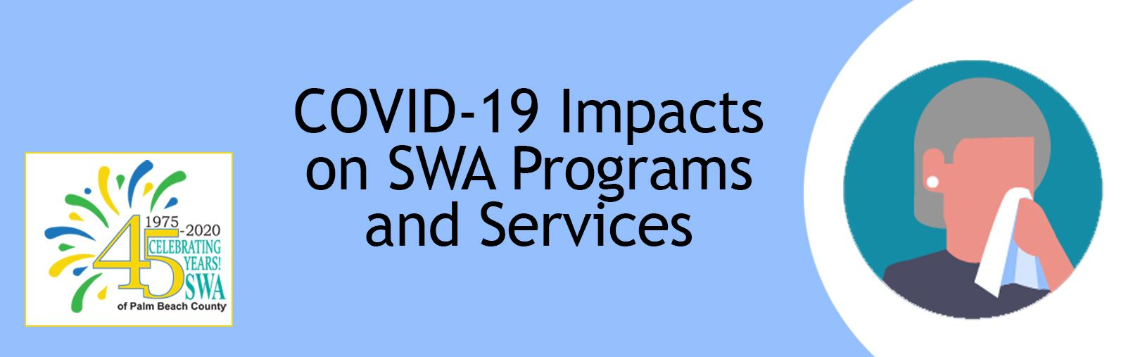 COVID-19 Impacts on SWA Programs and Services